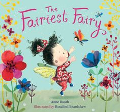 The Fairiest Fairy by Anne Booth, Rosalind Beardshaw (Illustrations)