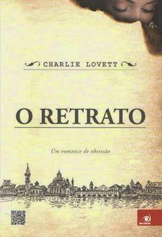 http://www.lerparadivertir.com/2014/09/o-retrato-charlie-lovett.html