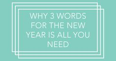 Why 3 Words for the New Year is All You Need - Struggling Creative