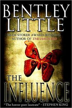The Influence: Bentley Little: 9781587674198: Amazon.com: Books