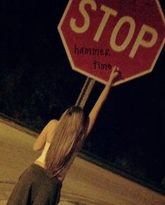 Write hammer time on a stop sign