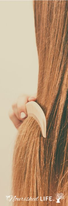 How to Get Healthy Hair Naturally - from livingthenourishedlife.com