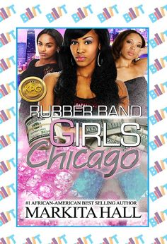 """See the Tweet Splash for """"Rubber Band Girls: Chicago"""" by Markita Hall on BookTweeter"""