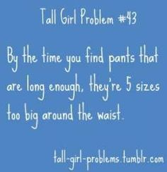 New Fitness Quotes Funny Girl Problems Truths 15 Ideas Skinny Girl Problems, Tall Girl Problems, Teenage Girl Problems, Girl Problems Funny, 99 Problems, Tall Girl Quotes, Skinny Girl Quotes, Tall People Problems, Girl Struggles