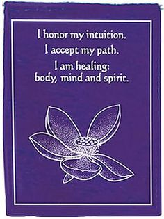 I honor my intuition. I accept my path. I am healing: body, mind and spirit. I am a SunGoddess! — Mind, Body, Spirit. Brought to you by SunGoddess Magazine: Igniting the Powerful Goddess WIthin http://sungoddessmagazine.com