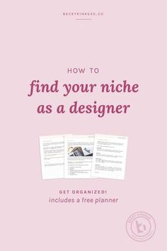 How to find your niche as a designer: If there's one piece of advice you get over and over again when you're getting started as a designer (or any creative career really)- it's that you have to define your niche. Click here to read the full post or pin & save for later!