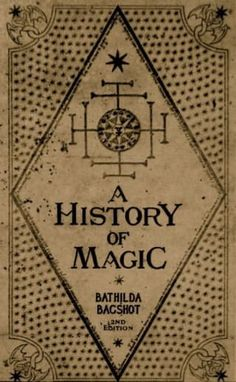 A History of Magic by Bathilda Bagshot - Harry Potter Stuff Mundo Harry Potter, Theme Harry Potter, Harry Potter World, Harry Potter Love, Harry Potter Book Covers, Wicca, Magick, Witchcraft, Book Of Shadows