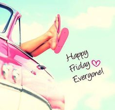 A felicidade de uma sexta-feira!