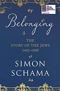 Belonging: The Story of the Jews 1492 - 1900 by Simon Schama Jewish History, History Books, Reading Online, Books Online, New Books, Books To Read, Reading Lists, Novels, Continents