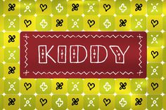 Check out Kiddy by Gaslight on Creative Market