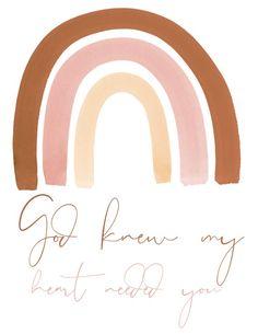 Nursery Rainbow Wall Art, Girl Nursery Wall Art, Printable Wall Art, God Knew my Heart Needed You, R Pink Wall Art, Baby Wall Art, Nursery Wall Art, Nursery Decor, Room Decor, Nursery Quotes, Wall Art Quotes, Quote Wall, Baby Girl Nursey