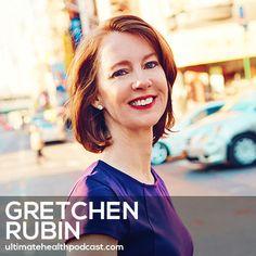 207: Gretchen Rubin - Are You An Upholder, Questioner, Obliger Or A Rebel?