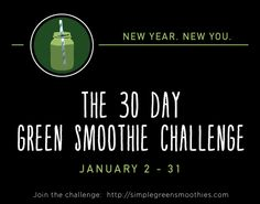 30 Day Green Smoothie Challenge! Join us!