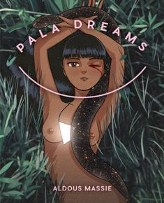 Pala Dreams by Aldous Massie Blurb Book, Cosmos, Disney Characters, Fictional Characters, Profile, Dreams, Board, Creative, Universe
