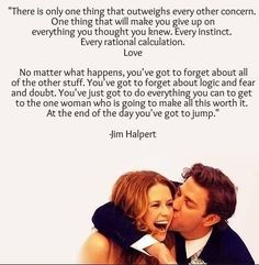 The office! Best quote ever! Love the office Fandoms Unite, Quotes To Live By, Me Quotes, Jim And Pam Quotes, Funny Quotes, Funny Memes, Film Quotes, Couple Quotes, Hilarious