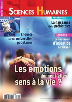 Consultez le sommaire du magazine Les émotions donnent-elles sens à la vie ?