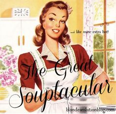 The Great Souptacular: {Let's Get Soupy}