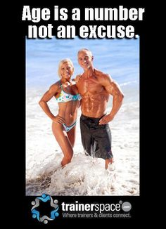 Age is a number not an excuse.