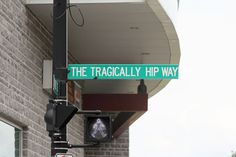 The Tragically Hip Way, Kingston, Ontario Z Music, Queen's University, Kingston Ontario, O Canada, Cultural Experience, The Good Place, Chesterfield, City, Musicians