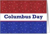 COLUMBUS DAY - Red, White and Blue Stars Card by Greeting Card Universe. $3.00. 5 x 7 inch premium quality folded paper greeting card. Find Columbus Day cards for everyone on your list at Greeting Card Universe. We will mail the cards to you or direct to your loved ones. Turn to Greeting Card Universe for all your Columbus Day card needs. This paper card includes the following themes: columbus, columbus day, and happy columbus day. Greeting Card Universe has the...