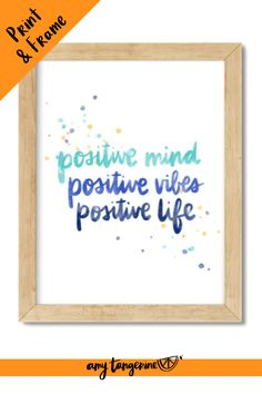 Positive Mind Watercolor Quote | Download and print this inspirational watercolor brush lettering quote from Amy Tangerine. This hand lettered quote would make beautiful wall art anywhere in your home! brush lettering quotes | positive quotes | watercolor quotes | hand lettering quote #amytangerine #quotes #printables #watercolor #brushlettering Watercolor Quote, Watercolor Brushes, Watercolors, Positive Mind, Quotes Positive, Positive Vibes, Tangerine Quotes, Brush Lettering Quotes, Rainbow Quote
