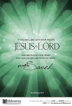 Jesus is Lord .....