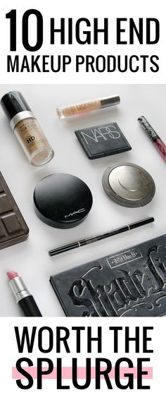 10 high end makeup products worth the splurge. Holy grail high end makeup!: