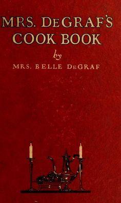 Mrs. De Graf's cook book