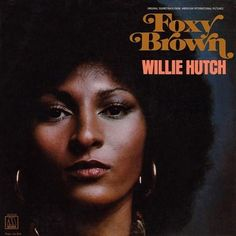 Willie Hutch - Foxy Brown OST Label - Motown Released - 1974 Style - Funk, Breaks, Blaxploitation, Soundtrack, Soul This is another one of m. Lp Cover, Vinyl Cover, Lp Vinyl, Cover Art, Lps, Foxy Brown Pam Grier, Black Actresses, Black Actors, Pop Rock