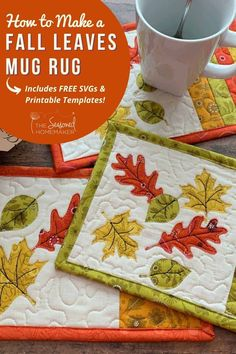 Looking for a fun Fall DIY Project? Try making this adorable Fall Leaves Mug Rug. It will add a touch of Fall to your home! Fall Sewing Projects, Diy Projects, Sewing Crafts, Fall Diy, Autumn Leaves, Patchwork Designs, Applique Designs, Fall Leaf Template, Mug Rug Tutorial