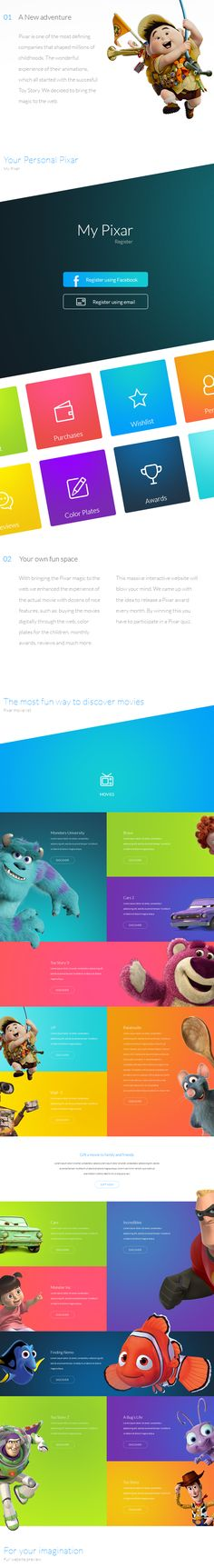 Designers Martin Vlas, Yassine Boutaib and Melissa Kumaresan have replaced Pixar's current look with an interactive, mobile-friendly website presented in bold colors, minimalist icons, and huge visuals, inviting users to explore various sections that showcase information and clips about Pixar's movies and history.