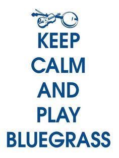 Play bluegrass!