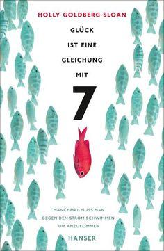 Glück ist eine Gleichung mit 7 ... Eines der schönsten Bücher, die ich bis jetzt gelesen habe....