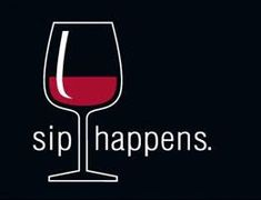 Sip Happens #wine