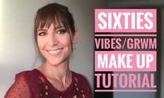 Sixties vibes makeup tutorial, in video!