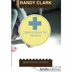 Biblical Basis for Healing