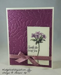 Windy's Wonderful Creations: Thanks For Being You, Stampin' Up!, Avant Garden