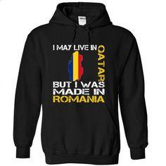 I May Live in Qatar But I Was Made in Romania - #sweatshirt #T-Shirts. SIMILAR ITEMS => https://www.sunfrog.com/States/I-May-Live-in-Qatar-But-I-Was-Made-in-Romania-vugshkgtfu-Black-Hoodie.html?60505