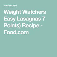 Weight Watchers Easy Lasagnas 7 Points) Recipe - Food.com