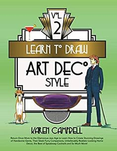 Learn to Draw Art Deco Style Vol. 2: Return Once More to the Glamorous Jazz Age to Learn How to Create Stunning Drawings of Handsome Gents, Their ... Cockta (Learn to Draw Art Deco Vol. 2): Campbell, Karen: 9781734053050: Amazon.com: Books Art Deco Illustration, Fashion Illustration Vintage, What To Draw, Learn To Draw, Mermaid Drawings, Art Drawings, Karen Campbell, How To Shade, Jazz Age