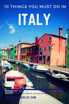 Italian bucket list, top things to do in Italy, what to do in Italy, Italy vacation