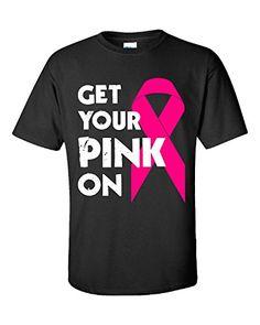 Get Your Pink On Breast Cancer Awareness Survivor Fighter - Unisex Tshirt Black XL Super Fan Shirts http://www.amazon.com/dp/B0166UFY08/ref=cm_sw_r_pi_dp_TNPfwb1VPM1A6