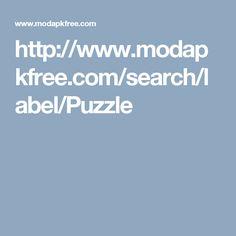 http://www.modapkfree.com/search/label/Puzzle