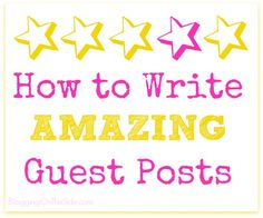How to Write Amazing Guest Posts Marketing Opportunities, Social Media Tips, Continue Reading, Blogging, Relationships, Content, Posts, Writing, Star