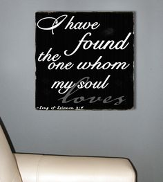 I have this tattooed on my forearm!!! I Have Found the One Whom My Soul Loves   Song of by ToeFishArt, $69.00
