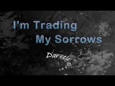 I'm Trading My Sorrows by Darrell Evans - YouTube#22 Vertical worship song