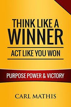 Think Like a Winner, Act Like You Won: Unleashing POWER, ... https://www.amazon.com/dp/B077H74KYZ/ref=cm_sw_r_pi_dp_U_x_gTYTAb9ZF0JM7