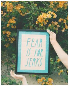 Fear Is For Jerks Banner // Jimmy Marble