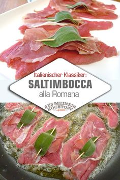 A real classic of Italian cuisine is Saltimbocca alla romana. Very important: veal! No chicken, turkey or pork. So please: leave it if you don& trust the original recipe! schnitzel recipes and nutrition and drinks recipes recipes celebration diet recipes Italian Cookie Recipes, Italian Desserts, Easy Summer Meals, Summer Recipes, Summer Food, Grilling Recipes, Slow Cooker Recipes, Baby Meal Plan, Italian Pastries