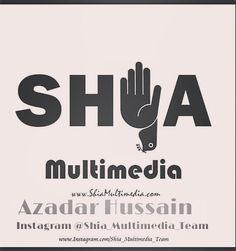 SHIA Multimedia  Follow Us On Instagram @Shia_Multimedia_Team ||AdminAzadar Hussain|| Shia Multimedia Team - SMT  Official Facebook Page & Website:  http://ift.tt/1L35z55  Official Website: http://ift.tt/1sGYLW0  #ShiaMultimediaTeam